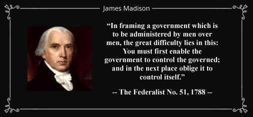 WTE3 Column #92 Illustration -- James Madison Federalist Quote